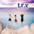 T.R.Y-trust、ready、youth CD